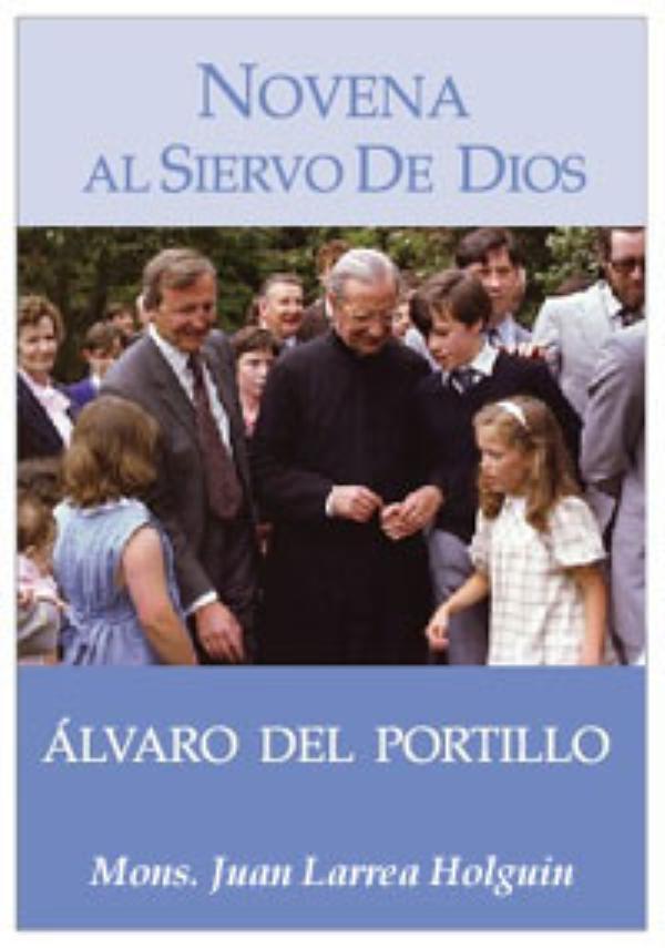 Publicación de la «Novena al siervo de Dios Álvaro del Portillo»