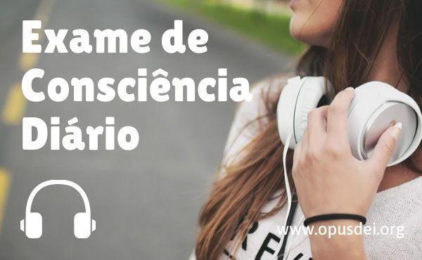 Opus Dei - Áudio: exame de consciência diário em 3 minutos