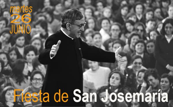 """Opus Dei - 26 de junio, San Josemaría: San Juan Pablo II lo llamó """"el santo de lo ordinario"""""""