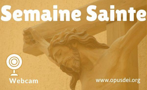 Webcam : devant le Crucifié, avec saint Josémaria