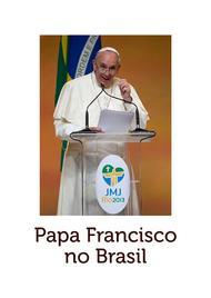 Livro digital com todos os discursos do Papa na JMJ