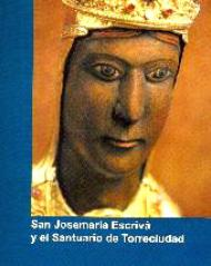 San Josemaría y el santuario de Torreciudad