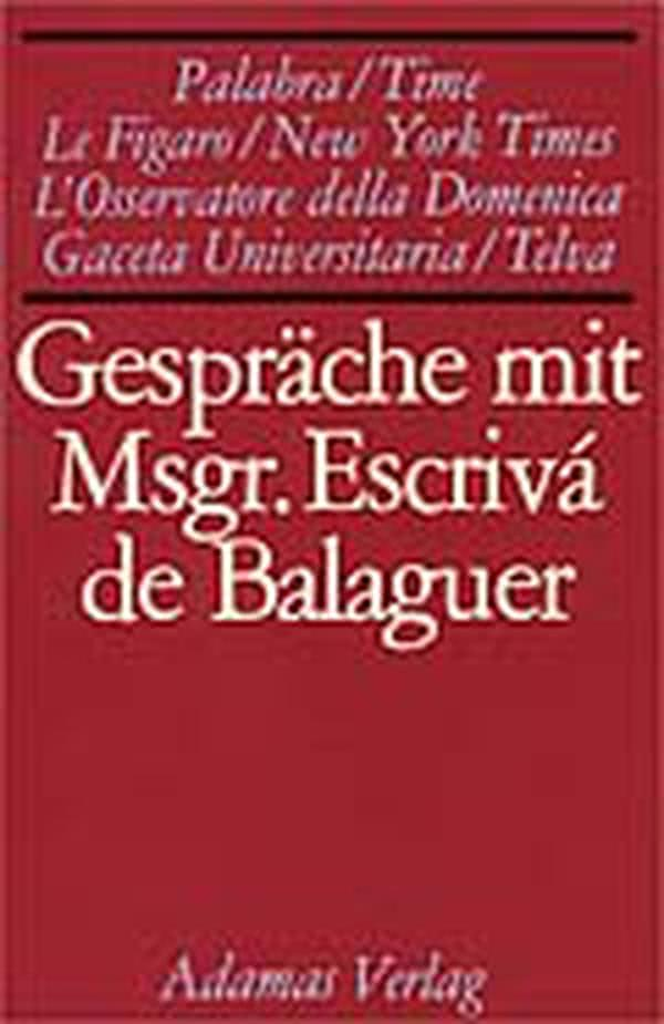 Gespräche mit Msgr. Escrivá de Balaguer