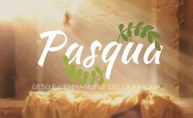 Gesù è l'Emmanuele nella Pasqua