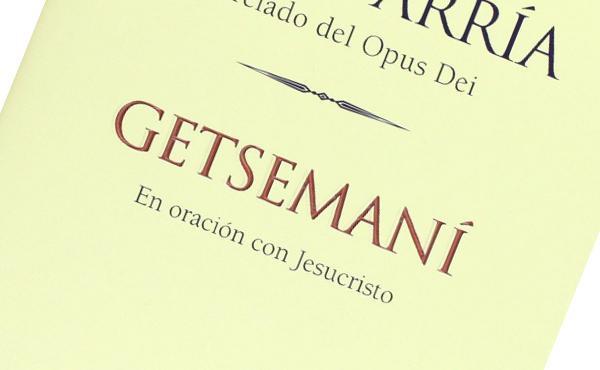 Opus Dei - Getsemaní