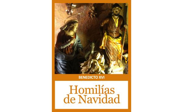 """Opus Dei - Libro electrónico: """"Homilías de Navidad y Epifanía"""" de Benedicto XVI"""