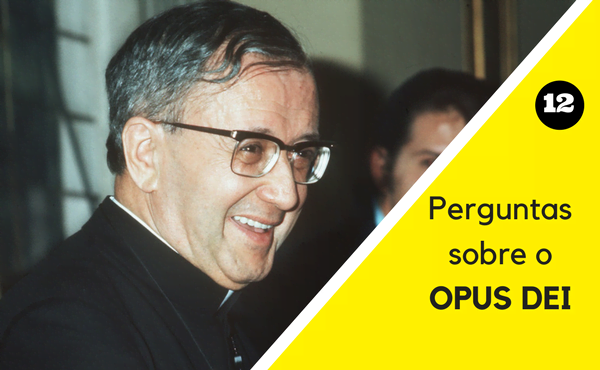12 perguntas sobre o Opus Dei
