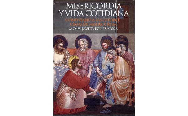 """Opus Dei - Libro electrónico del Prelado: """"Misericordia y vida cotidiana"""""""