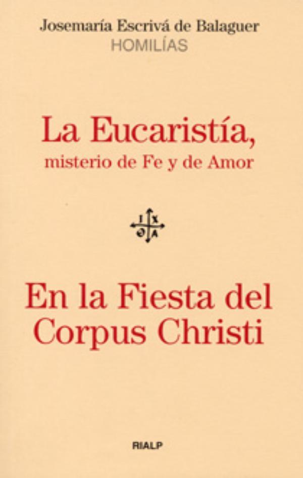 Edición especial de dos homilías sobre la Eucaristía