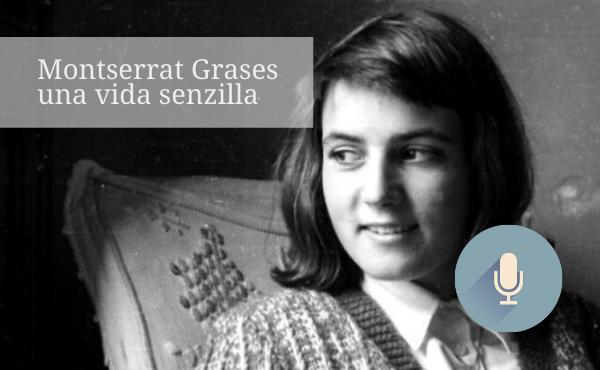 Audiollibre: Montserrat Grases, una vida senzilla