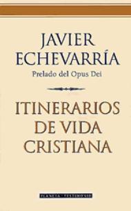 Itinerarios de vida cristiana