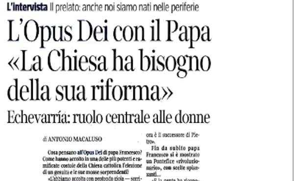 Opus Dei - « Les gens ont trouvé un authentique prêtre chez le pape François »