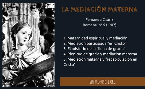 Opus Dei - La mediación materna