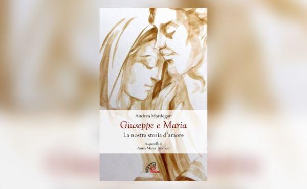 La storia d'amore tra Giuseppe e Maria