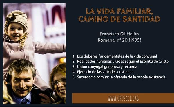 Opus Dei - La vida familiar, camino de santidad