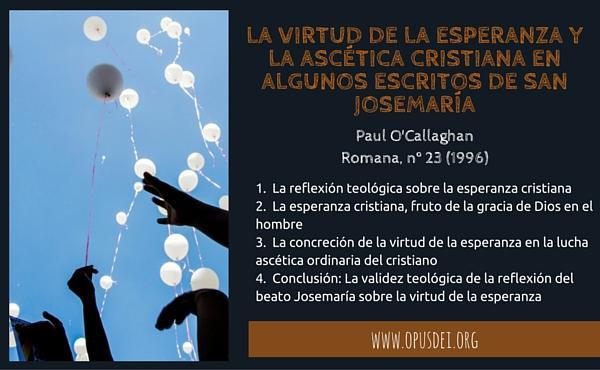 Opus Dei - La virtud de la esperanza y la ascética cristiana en algunos escritos de San Josemaría