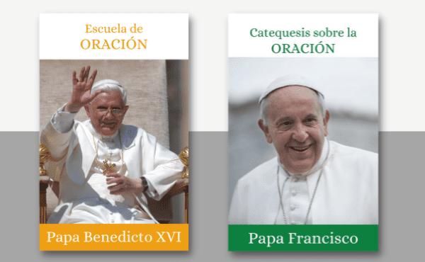 La oración cristiana, explicada por el Papa Francisco y Benedicto XVI