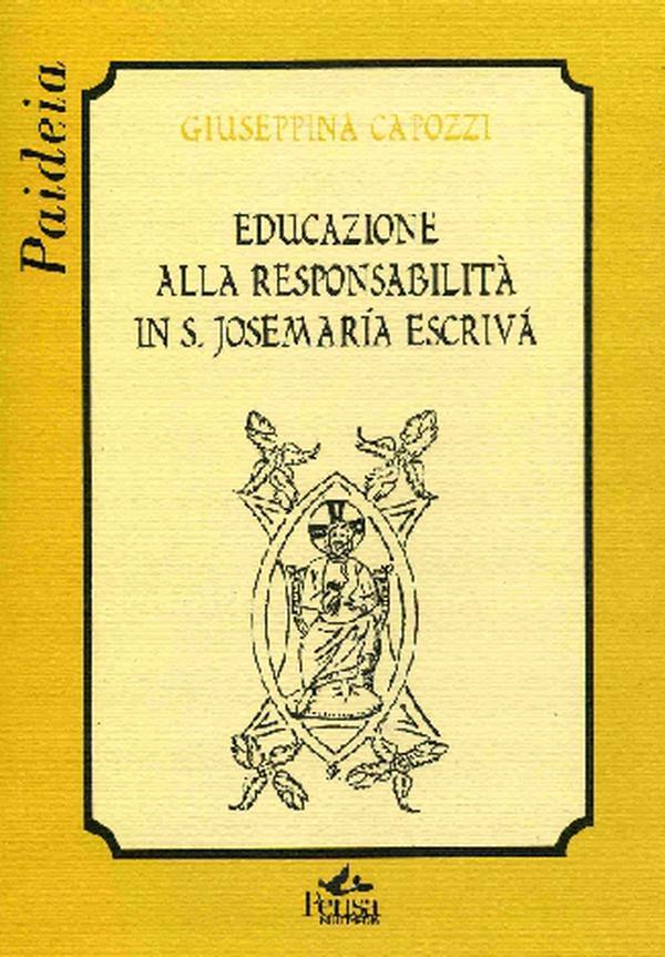 Educazione alla responsabilità in san Josemaría