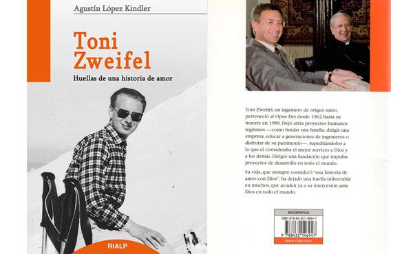 Opus Dei - Publicada una nueva biografía del ingeniero Toni Zweifel