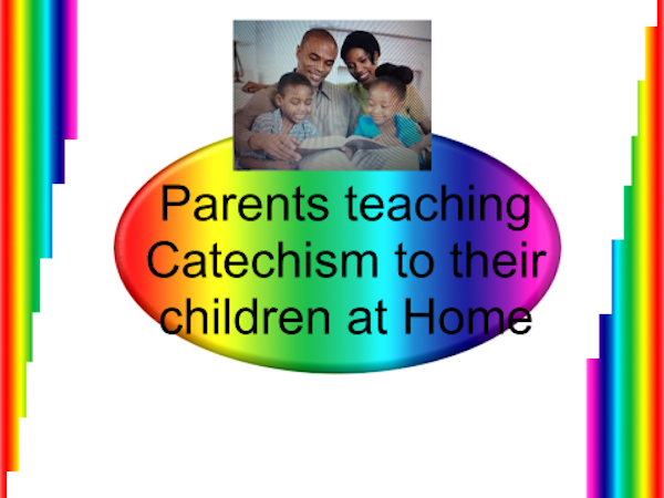 In season and out of season: parents teaching catechism at home