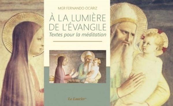 Nouveau livre de Mgr Fernando Ocariz : À la lumière de l'Évangile