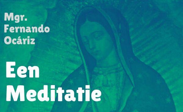 Mariale meditatie I: Moeder van God en onze hoop