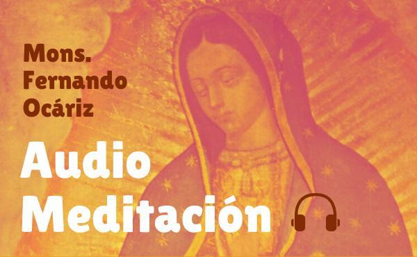 """Opus Dei - Audio meditación del prelado: """"La amistad de María"""""""