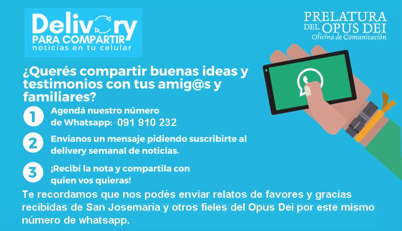 """Opus Dei - """"Delivery para compartir"""": artículos, notas y videos en tu Whatsapp para enviarlo a tus contactos"""