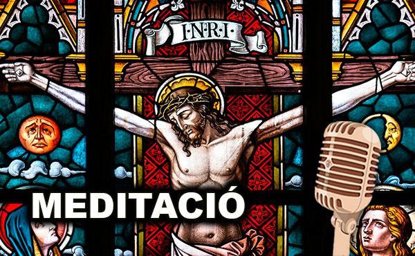 Meditació del vicari de Catalunya. Divendres Sant