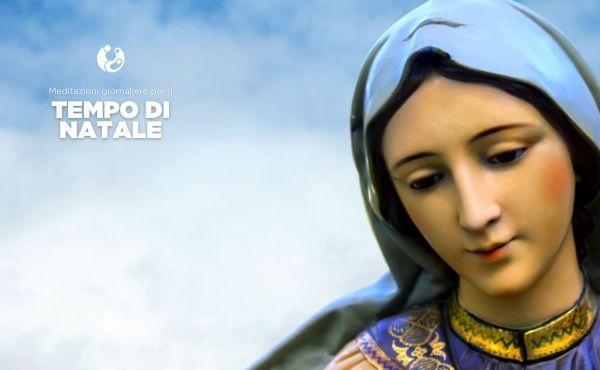 Meditazioni: Santa Maria, Madre di Dio