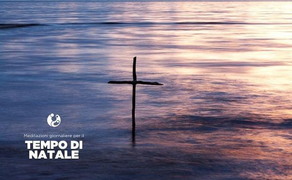Meditazioni: Battesimo del Signore