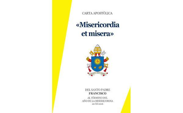 "Carta Apostólica ""Misericordia et Misera"""