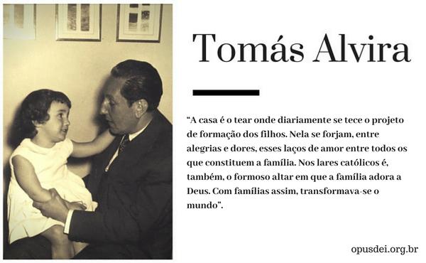 Tomás Alvira, pai de família