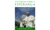 «Deus caminha comigo»: livro eletrônico com as catequeses do Papa sobre a esperança