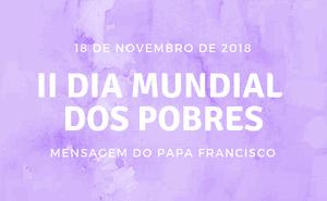 Mensagem do Papa para o 2˚ Dia Mundial dos Pobres