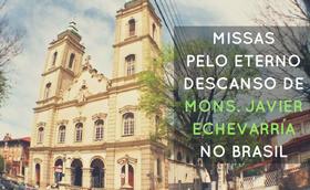 Missas no Brasil pelo prelado do Opus Dei