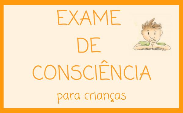Opus Dei - Exame de consciência para a confissão (crianças)