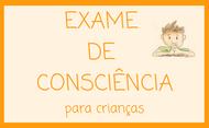 Exame de consciência para a confissão (crianças)