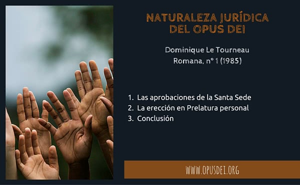 Opus Dei - Naturaleza jurídica del Opus Dei