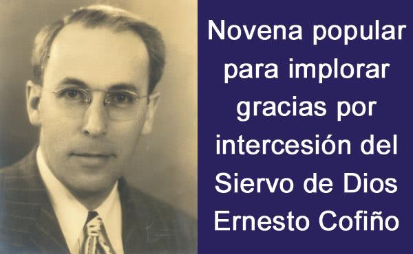 Opus Dei - Novena al doctor Ernesto Cofiño