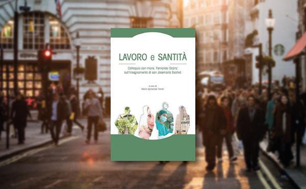 Un nuovo libro sugli insegnamenti di san Josemaría