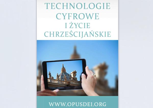 """Opus Dei - Nowy E-Book: """"Technologie cyfrowe i życie chrześcijańskie"""""""