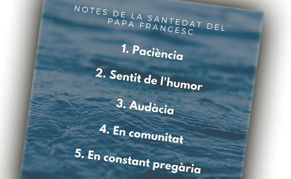Opus Dei - Cinc notes de la santedat segons el Papa Francesc