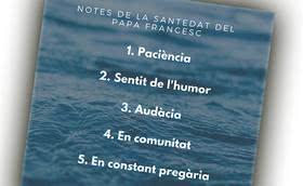 Cinc notes de la santedat segons el Papa Francesc