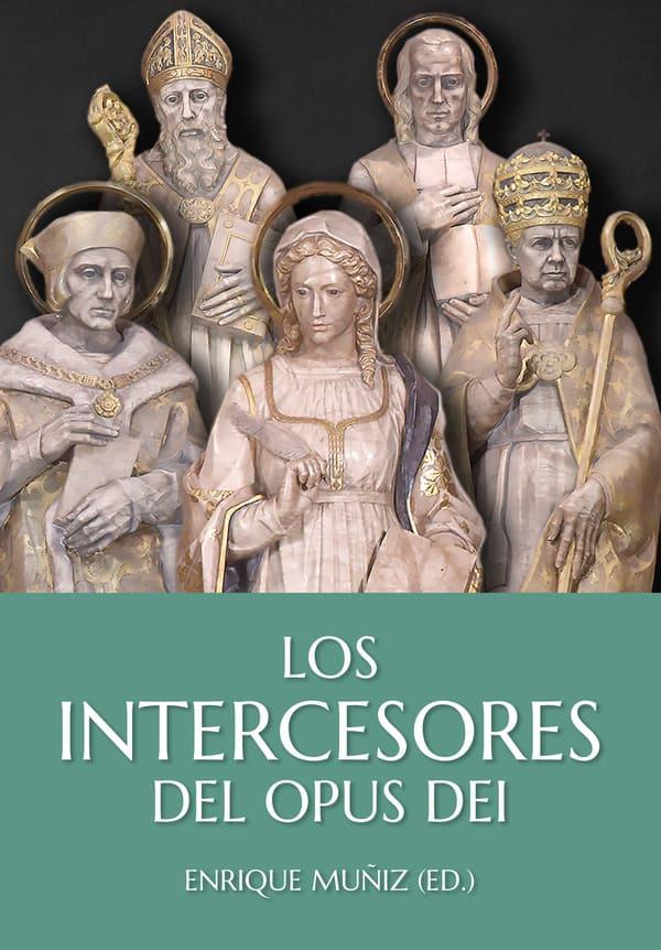 """Portada del libro """"Los intercesores del Opus Dei"""""""