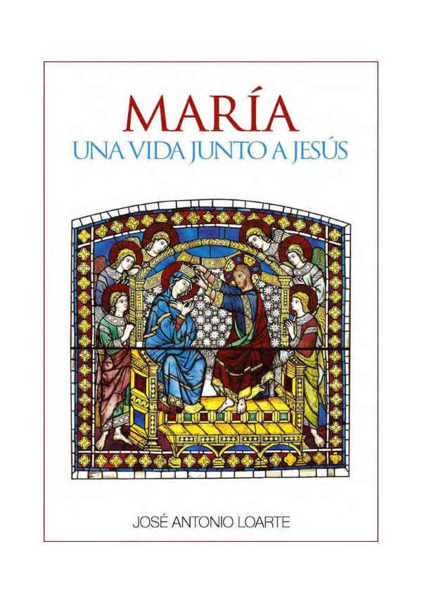 """El libro """"María, una vida junto a Jesús"""" está disponible en PDF, Mobi y ePub."""