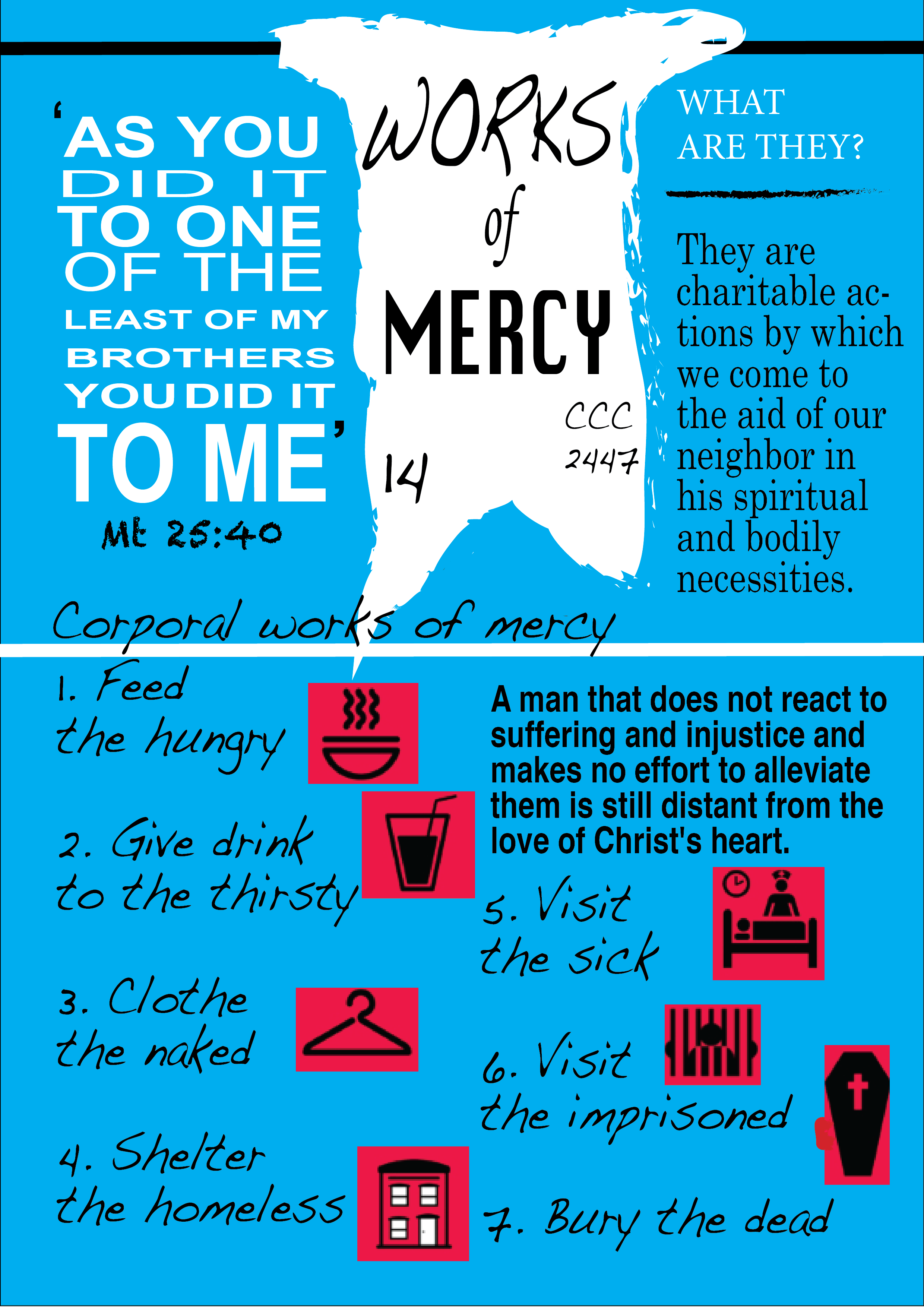 Blessed are the merciful, or by doing good to your neighbor, you help yourself
