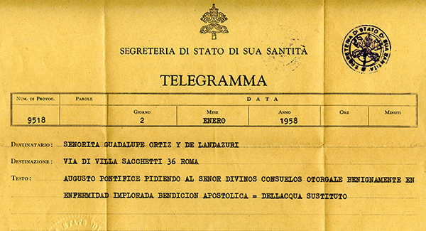 Telegram from the Secretary of State of Pope Pius XII with a Papal Blessing for Guadalupe