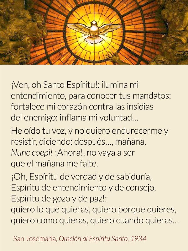 Oración de San Josemaría al Espíritu Santo.