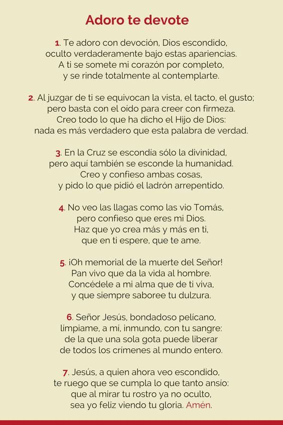 El himno 'Adoro te devote', compuesto por Sto. Tomás de Aquino.